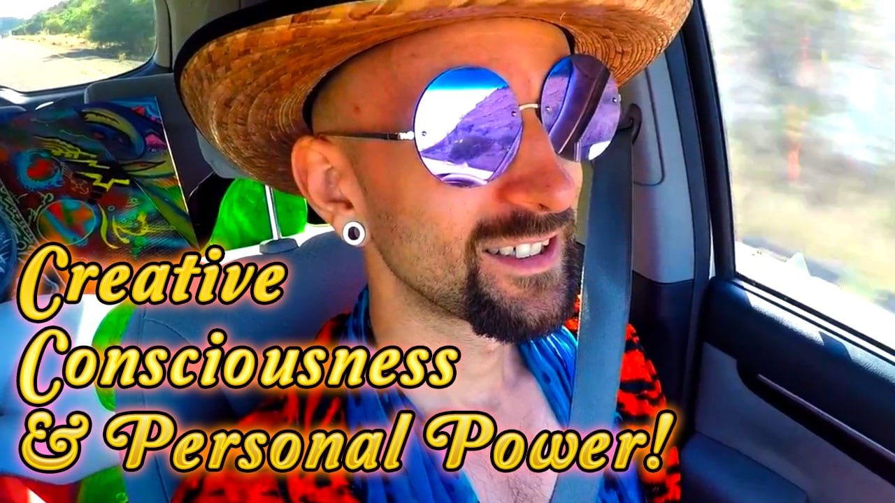 Creative Consciousness Personal Power